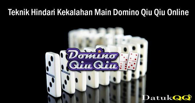 Teknik Hindari Kekalahan Main Domino Qiu Qiu Online